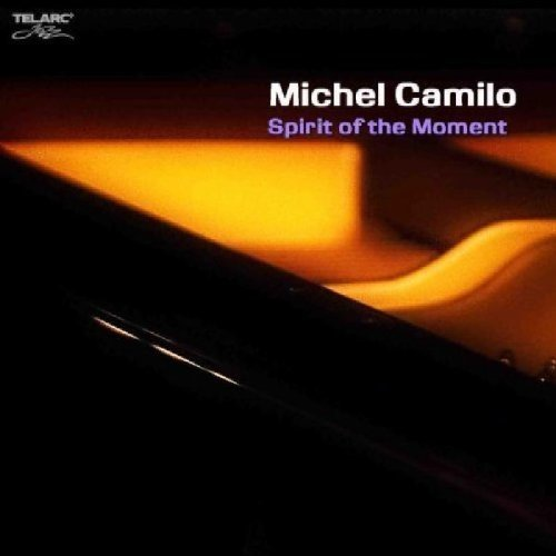 Michel Camilo - Spirit of the Moment [CD]