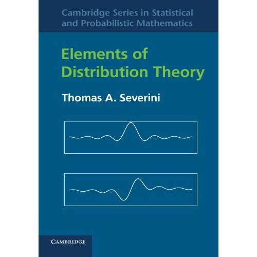 Elements of Distribution Theory (Cambridge Series in Statistical and Probabilistic Mathematics)
