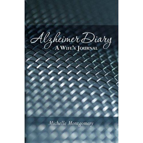 Alzheimer Diary: A Wife's Journal