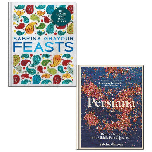 Sabrina Ghayour 2 Books Collection Set Persiana, Feasts