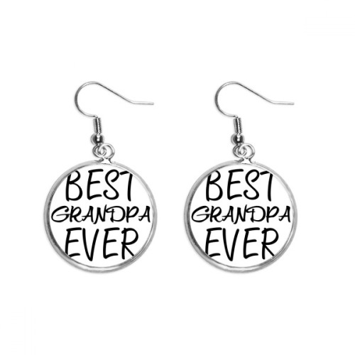 Best Grandpa Ever Quote Ear Dangle Silver Drop Earring Jewelry Woman