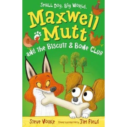 Maxwell Mutt and the Biscuit & Bone Club