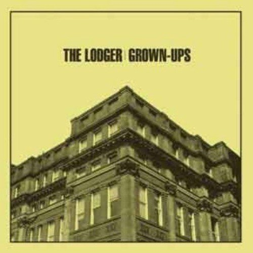 The Lodger - Grown-Ups [CD]
