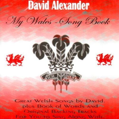DAVID ALEXANDER - MY WALES - SONG BOOK  - CD