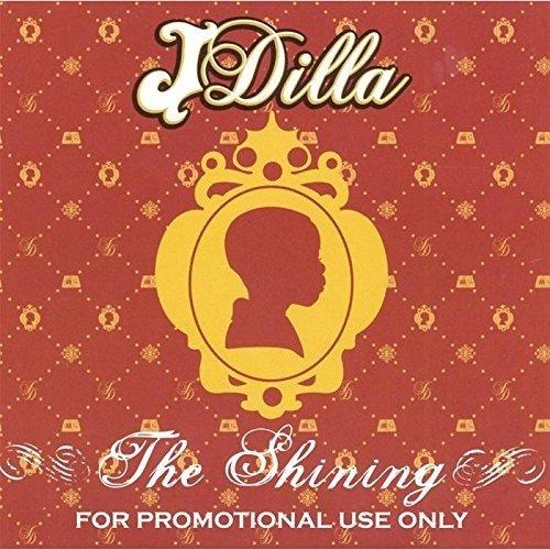 J Dilla - the Shining [CD]