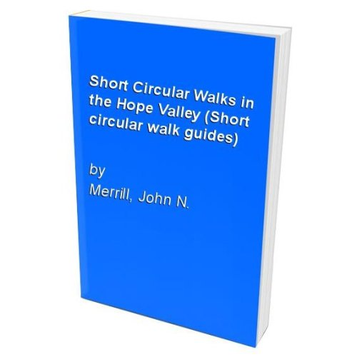 Short Circular Walks in the Hope Valley (Short circular walk guides)