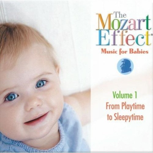 Mozart Effect the - Playtime to Sleepytime  Vol. 1 [CD]