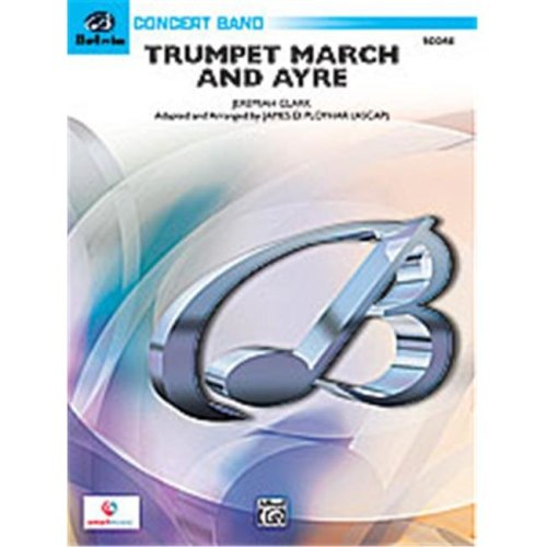 Alfred 00-26753 TRUMPET MARCH & AYRE-BCB