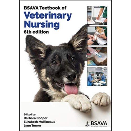 BSAVA Textbook of Veterinary Nursing by Edited by Barbara Cooper & Edited by Elizabeth Mullineaux &