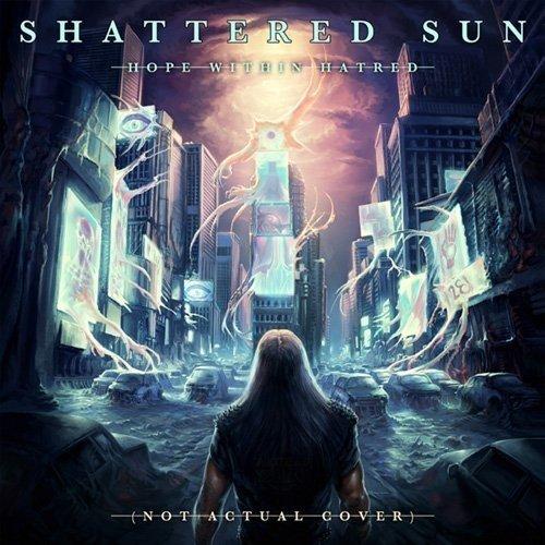 Shattered Sun - Shattered Sun-hope Within Ha [CD]