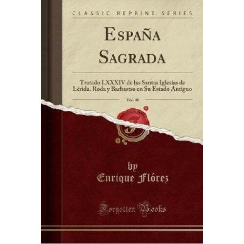 EspaÃa Sagrada, Vol. 46