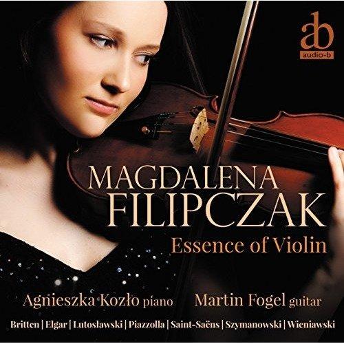 Magdalena Filipczak - Essence of Violin - Elgar, Wieniawski, Britten Etc. [CD]