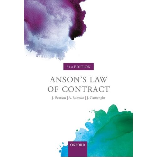 Ansons Law of Contract by Beatson FBA & Jack is a former Lord Justice of Appeal and Rouse Ball Profe
