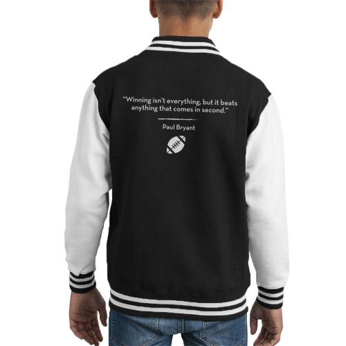 Winning Isnt Everything But It Beats Anything That Comes In Second Quote Kid's Varsity Jacket