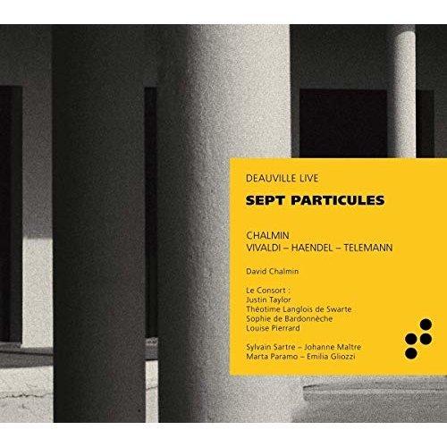 David Chalmin - David Chalmin; Antonio Vivaldi; Georg Frideric Handel - Sept particules [CD]
