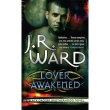 Lover Awakened: Number 3 in series (Black Dagger Brotherhood) - Used