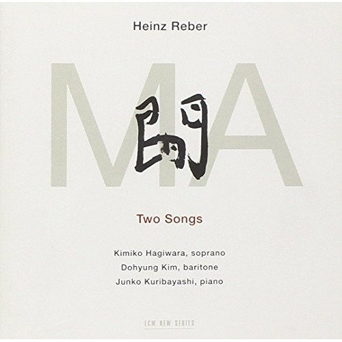Dohyung Kim and Junko Kuribayashi Kimiko Hagiwara - Heinz Reber: Ma - Two Songs [CD]
