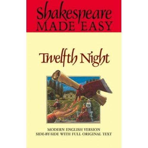 Shakespeare Made Easy - Twelfth Night