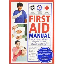 FIRST AID MANUAL: EMERGENCY PROCEDURES FOR EVERYONE. No Author. - Used