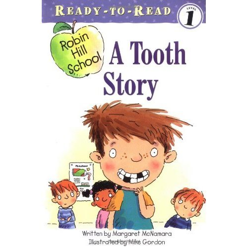 A Tooth Story (Ready-To-Read Robin Hill School - Level 1)