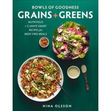 Bowls of Goodness: Grains + Greens - Used