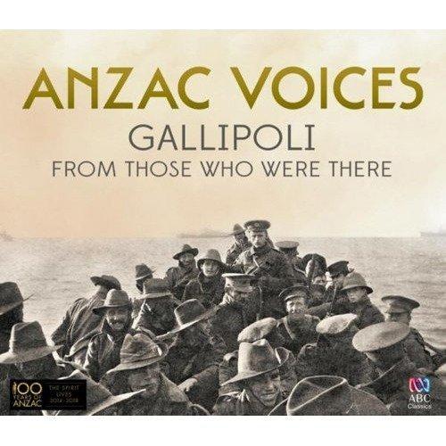 Anzac Voices: Gallipoli [CD]