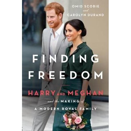 Finding Freedom - Finding Freedom: Harry and Meghan and the Making of a Modern Royal Family