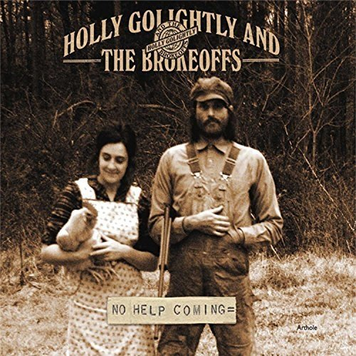 Holly Golightly and the Brokeoffs - No Help Coming [CD]