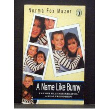 A Name Like Bunny  Second My Name Is Series - Used