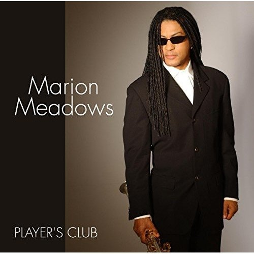 Marion Meadows - Players Club [CD]