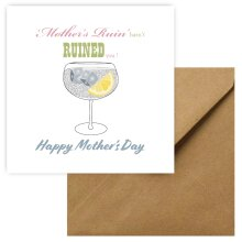 'Mothers Ruin' Happy Mother's Day Card