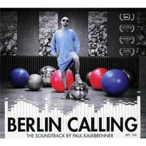 Berlin Calling O.s.t [CD]