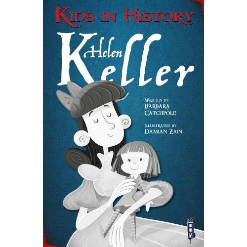 Kids in History: Helen Keller