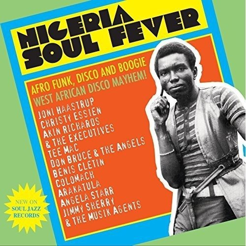 Soul Jazz Records Presents - Nigeria Soul Fever - Afro Funk Disco and Boog [CD]