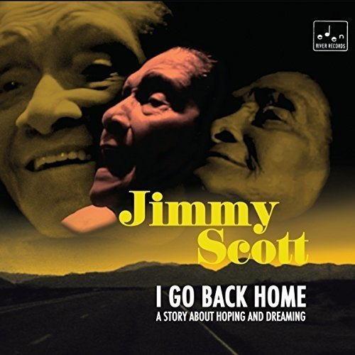 Jimmy Scott  - I Go Back Home [CD]