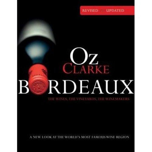 Oz Clarke Bordeaux