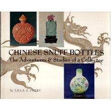 Chinese snuff bottles, the adventure & studies of a collector , Lilla S. Perry - Used
