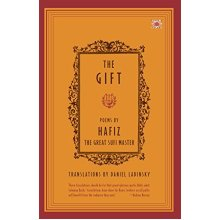The Gift - Poems by Hafiz the Great Sufi Master