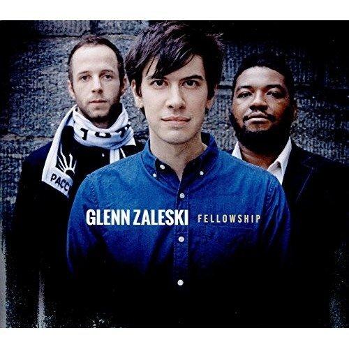 Glenn Zaleski - Fellowship [CD]
