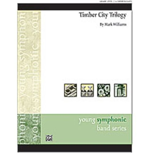 Alfred 00-24662 TIMBER CITY TRILOGY-YS SET4D