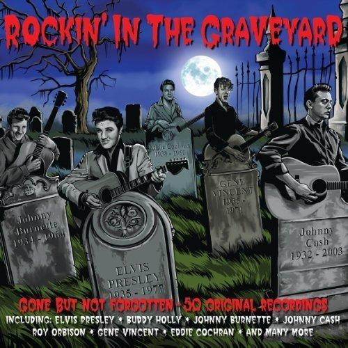 Rockin in the Graveyard [CD]