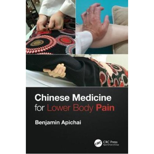 Chinese Medicine for Lower Body Pain