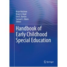Handbook of Early Childhood Special Education by Edited by Brian Reichow & Edited by Brian A Boyd & - Used