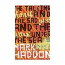 The Talking Horse and the Sad Girl and the Village under the Sea - Used