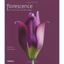 Florescence: The World's Most Beautiful Flowers - Used