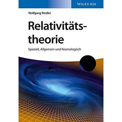 Relativitat - Speziell, Allgemein und Kosmologisch
