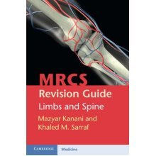MRCS Revision Guide: Limbs and Spine - Used