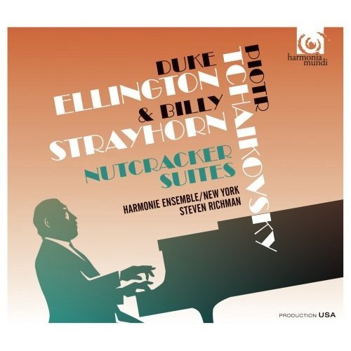 Harmonie Ensemble New York - Nutcracker Suites - Tchaikovsky / Duke Ellington and Billy Strayhorn [CD]