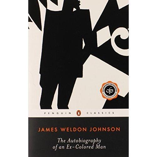 The Autobiography of an Ex-colored Man (Twentieth Century Classics)
