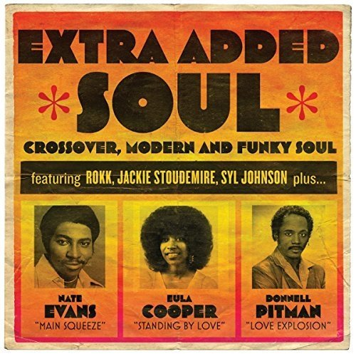 Extra Added Soul: Crossover Modern and Funky Soul [CD]